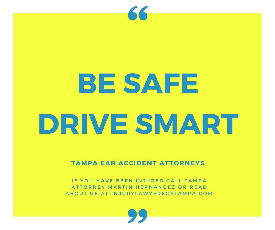 Be Safe Drive Smart - Tampa Car Accident Attorneys
